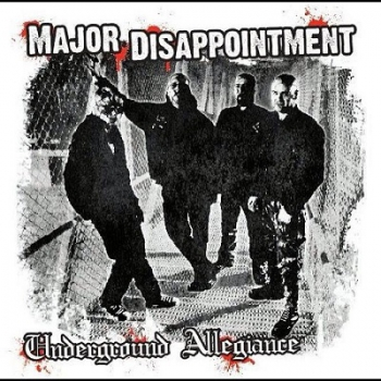 MAJOR DISAPPOINTMENT – UNDERGROUND ALLEGIANCE LP schwarz 150 Ex.