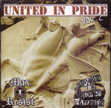 MAX RESIST / SPIRIT OF THE PATRIOT - UNITED IN PRIDE Vol. 2 CD