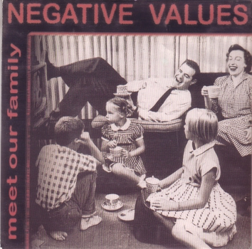 NEGATIVE VALUES - MEET OUR FAMILY EP