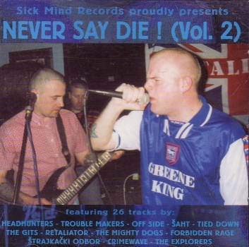 NEVER SAY DIE Vol. 2 CD