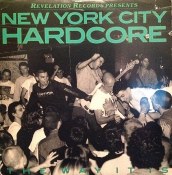 V/A - NEW YORK CITY HARDCORE / THE WAY IT IS LP