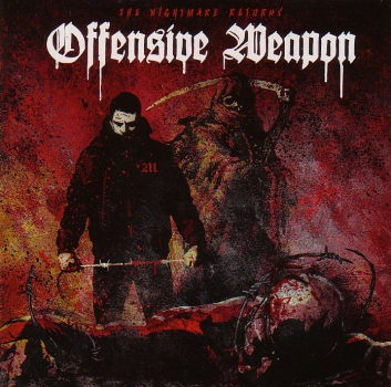 OFFENSIVE WEAPON - THE NIGHTMARE RETURNS CD