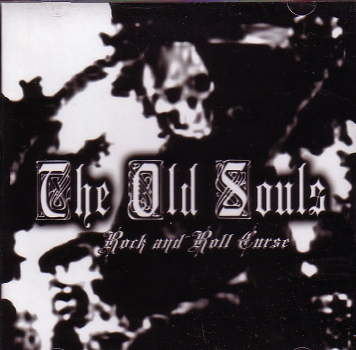OLD SOULS – ROCK AND ROLL CURSE CD