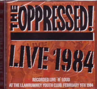 OPPRESSED – LIVE 1984 CD 2nd press