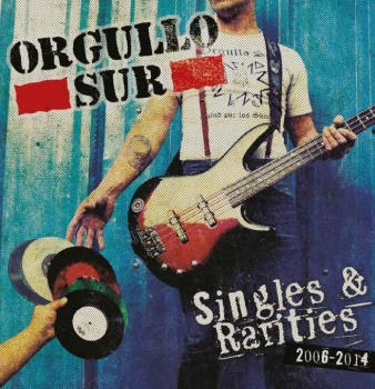 ORGULLO SUR - SINGLES & RARITIES CD