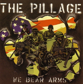 PILLAGE – WE BEAR ARMS CD
