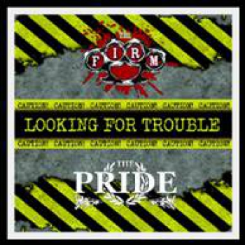 PRIDE / THE FIRM – LOOKING FOR TROUBLE Vol. 3 LP