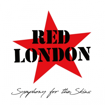 RED LONDON - SYMPHONY FOR THE SKINS CD