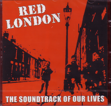 RED LONDON - THE SOUNDTRACK OF OUR LIVES CD