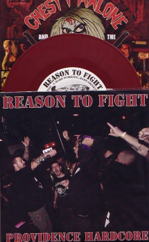 REASON TO FIGHT/CHESTY MALONE & SILCE 'EM UPS EP