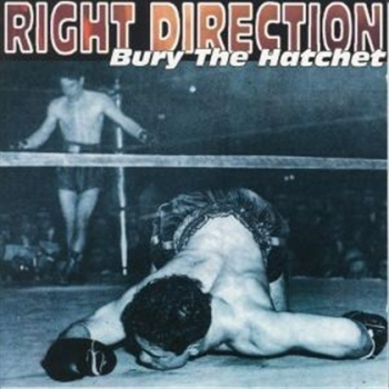 RIGHT DIRECTION – BURY THE HATCHET CD