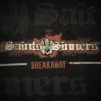 SAINTS & SINNERS - BREAKAWAY Digipack CD