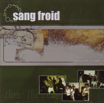 SANG FROID – THRU THE CAPTERS CD