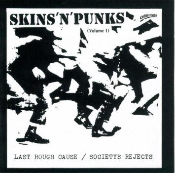 SKINS'N'PUNKS Vol. 1 LAST ROUGH CAUSE / SOCIETYS REJECTS LP