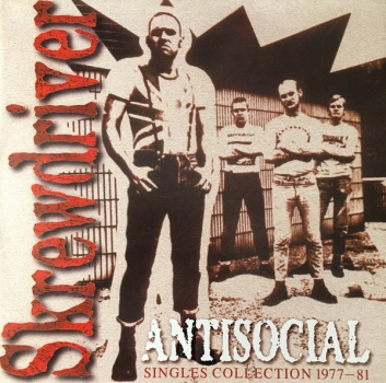 SKREWDRIVER - ANTISOCIAL SINGLES COLLECTION LP