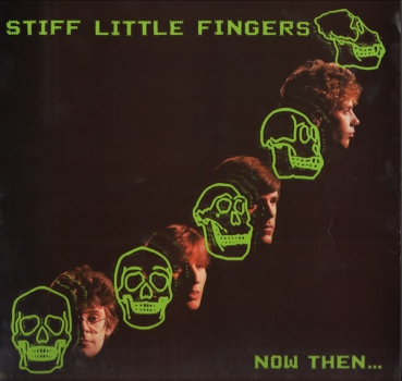 STIFF LITTLE FINGERS - NOW THEN...... CD