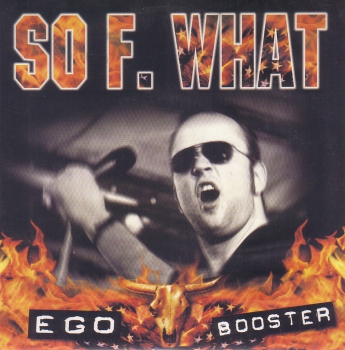 SO F. WHAT - EGO BOOSTER EP rot
