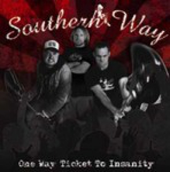SOUTHERN WAY - ONE WAY TICKET TO INSANITY CD