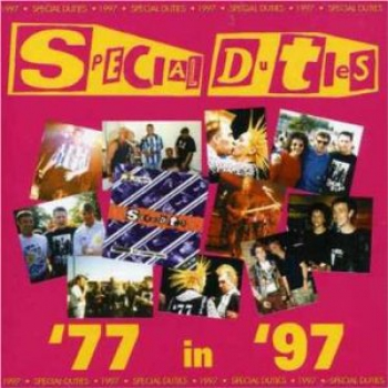 SPECIAL DUTIES – 77 in 97 CD