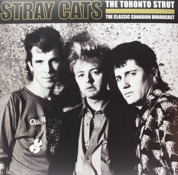 STRAY CATS - TORONTO STRUT DoLP