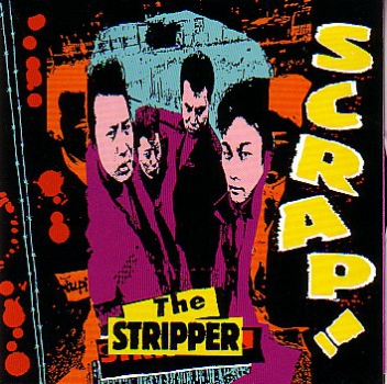STRIPPER – SCRAP! CD