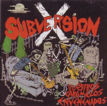 SUBVERSION X - VUESTROS CARAMELOS ENVENENADOS CD