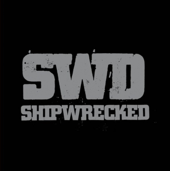 SHIPWRECKED - WE ARE THE SWORD LP
