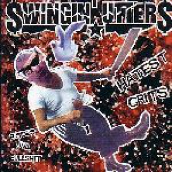 SWINGIN' UTTERS – HATEST GRITS CD