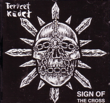TERVEET KÄDET - SIGN OF THE CROSS CD