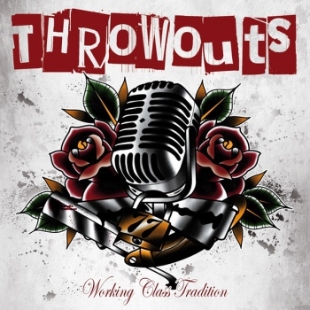 THROWOUTS - WORKING CLASS TRADITION EP schwarz/weiß