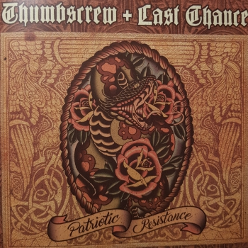 THUMBSCREW / LAST CHANCE - PATRIOTIC RESISTANCE CD