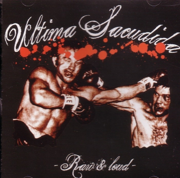 ULTIMA SACUDIDA – RAW & LOUD CD