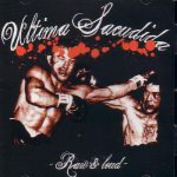 ULTIMA SACUDIDA – RAW & LOUD LP