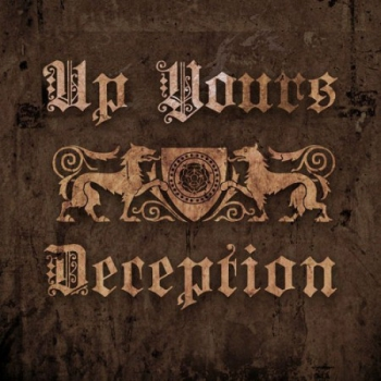 UP YOURS – DECEPTION 10' EP