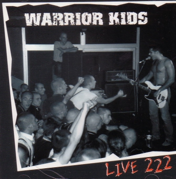 WARRIOR KIDS – LIVE 222 CD