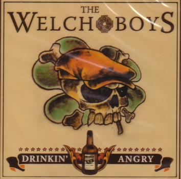 WELCH BOYS – DRINKIN' ANGRY CD