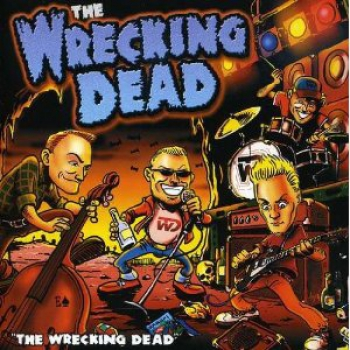 WRECKING DEAD – THE WRECKING DEAD CD