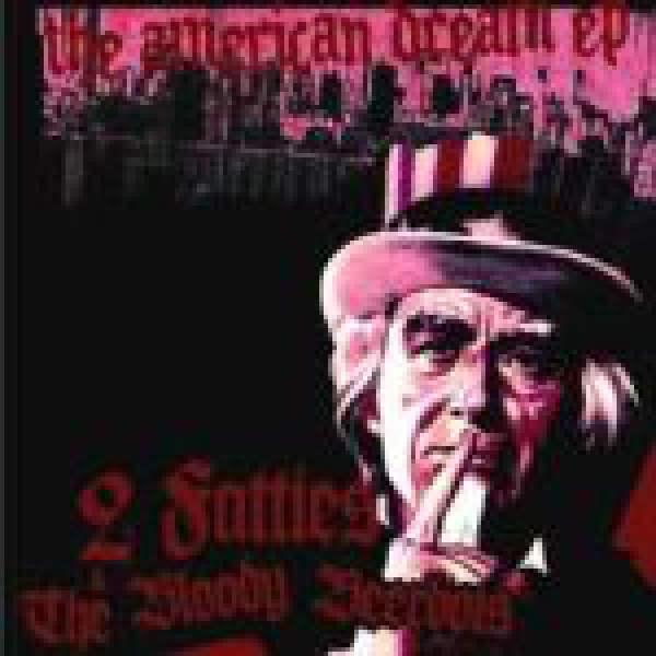 2 FATTIES & BLOODY BEERBOIS–THE AMERICAN DREAM EP grün 70 Ex.