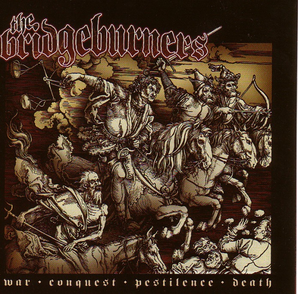 BRIDGEBURNERS – WAR, CONQUEST, PESTILENCE,...LP
