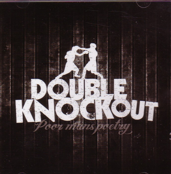 DOUBLE KNOCKOUT – POOR MANS POETRY CD