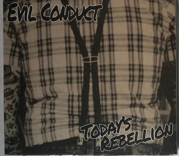 EVIL CONDUCT - TODAY'S REBELLION DigipackCD