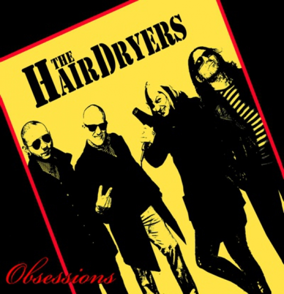 HAIRDRYERS - OBSESSIONS 10'MLP