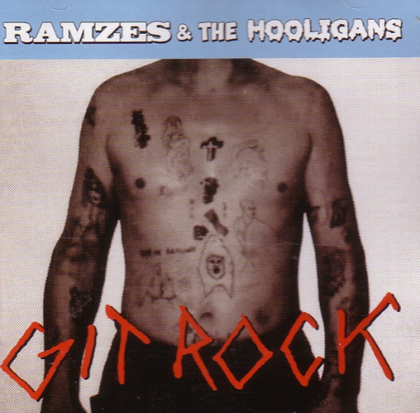 RAMZES & THE HOOLIGANS - GIT ROCK CD