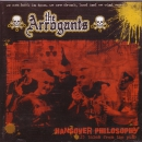 ARROGANTS – HANGOVER PHILOSOPHY CD