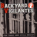 BACKYARD VILIGANTES - FOR THOSE WHO STILL RESIST DemoCD
