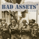 BAD ASSETS - SPIRIT OF DETROIT LP