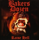 BAKERS DOZEN - RAISE HELL EP