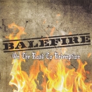 BALEFIRE – ON THE ROAD TO REDEMPTION MCD