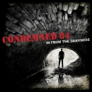 CONDEMNED 84 - IN FROM THE DARKNESS CD