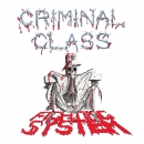 CRIMINAL CLASS - FIGHTING THE SYSTEM EP